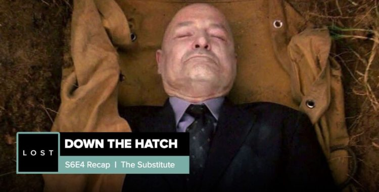 Lost: Down the Hatch | Season 6 Episode 4: 'The Substitute'