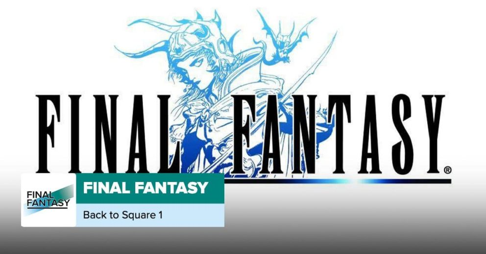 Final Fantasy   Back to Square One