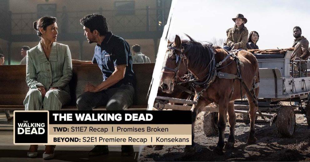 "The Walking Dead World Beyond | Season 11, Episode 7 ""Promises Broken"" & Season 2, Episode 1 ""Konsekans"""
