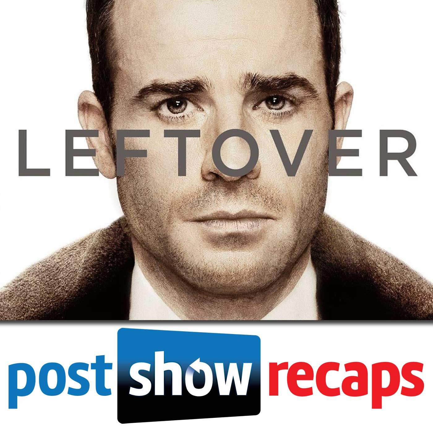 The Leftovers – Post Show Recaps