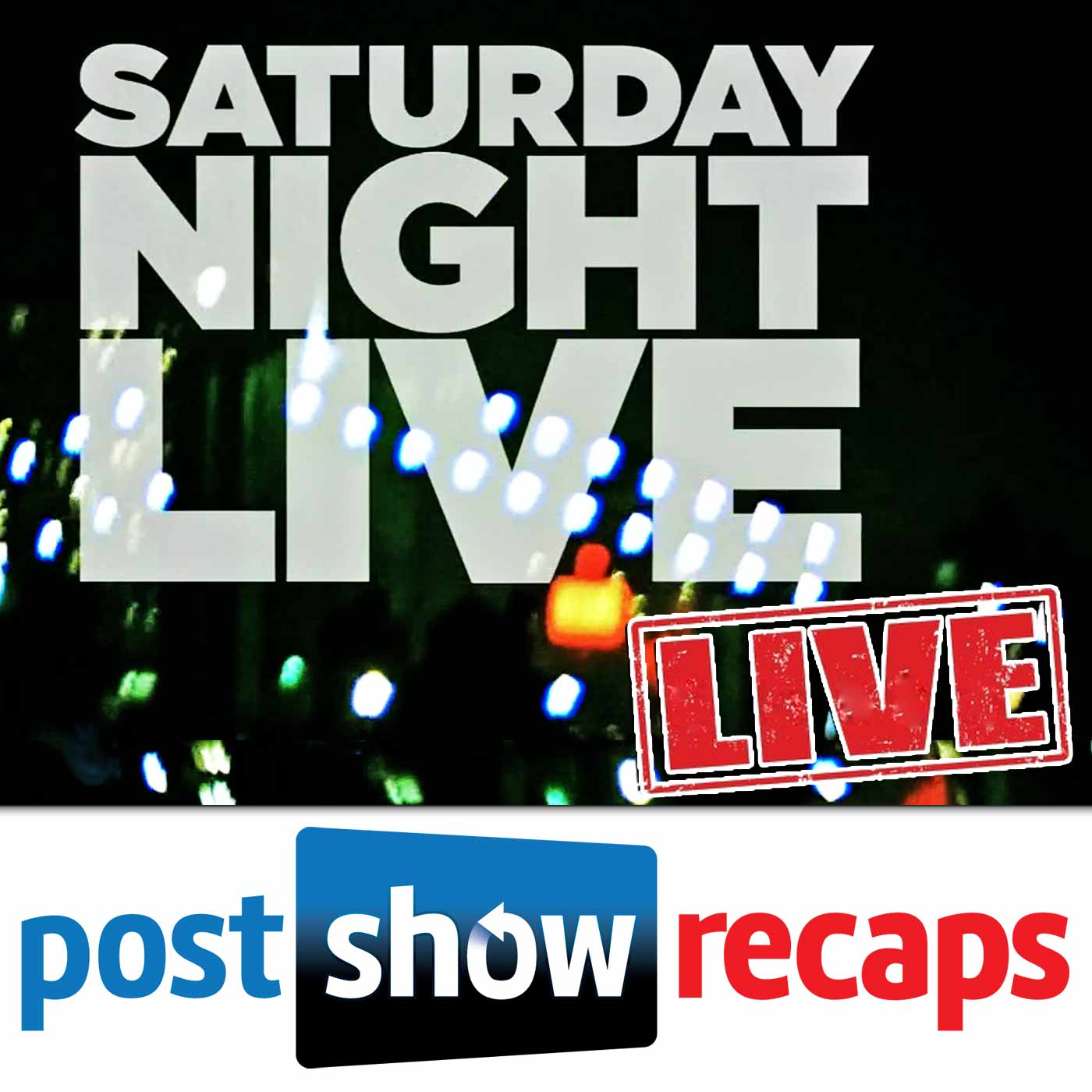 Saturday Night Live LIVE: Post Show Recaps Podcast